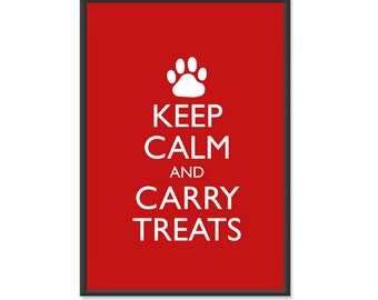Dog Poster - Keep Calm and Carry On - Keep Calm and Carry Treats - Pet Poster - Multiple COLORS - 13x19 Art Print