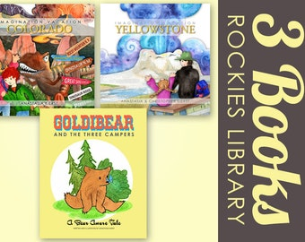 Rocky Mountain Library THREE Signed Children's Books: Goldibear and the Three Campers, Imagination Vacation Yellowstone & IV Colorado