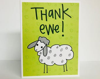 Thank Ewe, Greeting Card. Funny Thank You Card. Cute Thank You Card. Sheep Thank You Card. Thank You Pun. Punny Card. Thank You Card. Pun.