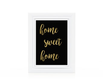 PRINTABLE Home Sweet Home black and gold glitter