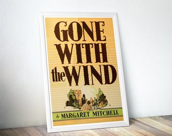 Gone with the Wind Vintage Print, Classic Books, Book Lovers Gift, Book Art Prints, Book Nerd, Literary Posters, Bookworm Art Print