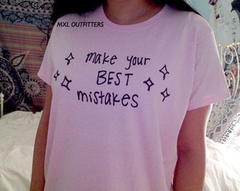 Make Your Best Mistakes t-shirt © Design by Maggie Liu