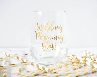 Wedding Planning Wine Glass- Engagement Wine Glass- Engagement Gift- Bridal Gift- Bridal Shower Gift-Wedding Planning Glass