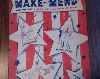 Make and Mend for Victory Book No S-10 Sewing 1942 WW2 Home Front