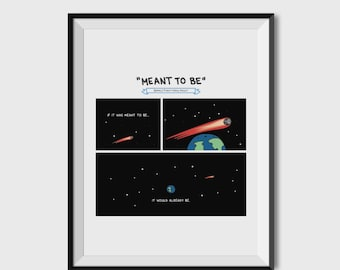 """If It Was Meant To Be 8.5"""" X 11"""" Museum Quality Hand-Signed Print"""