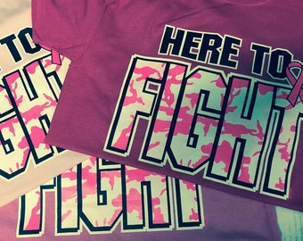Here To FIGHT Breast Cancer Awareness T-Shirt