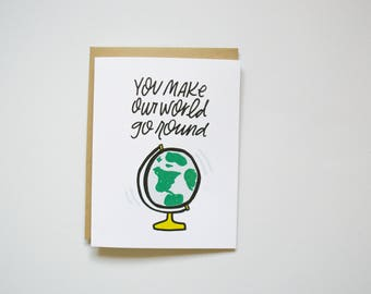 You Make Our World Go Round - Card for Him - Card for Husband - Father's Day - Card for Grandpa