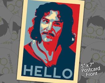 Overstock Sale - Inigo Montoya - HELLO - Postcard Print - 5x7