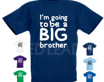 I'm Going To Be A Big Brother T-shirt- Kids/Childrens Unisex Tshirt - Great Gift/Present Pregnancy Sibling Baby Announcement Reveal Promoted