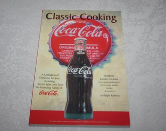 Vintage Soft Cover Book Classic Cooking with Coca - Cola By Elizabeth Candler Graham 1994