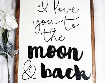 """I love you to the moon and back wood sign 18x24"""""""