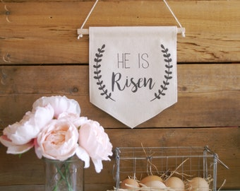 Canvas Wall Banner/Home Decor/He Is Risen/Wall Art/Quote Art/Easter Decor