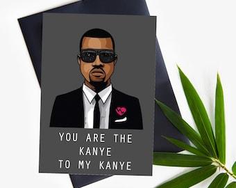 Kanye West Kanye loves Kanye Printable greeting card, custom Kanye West Love Greeting Digital card