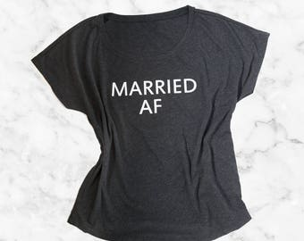 SALE - Married AF Tee, Bride Tee, Wedding Bridal Shirt, Bachelorette Top, Wifey Tee, Bride Bridal Shower Gifts, Engagement, Wedding