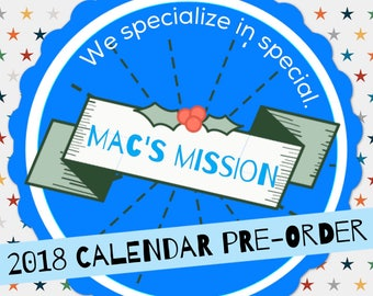 PREORDER 2018 calendar of MAC the Pitbull and Mac's Mission awesomness
