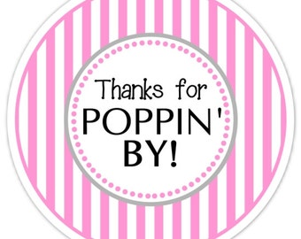 Baby Shower Popping By labels, Hot Pink Stripes, Thanks for Poppin' By Stickers, Baby Shower Labels. Thanks for Popping By