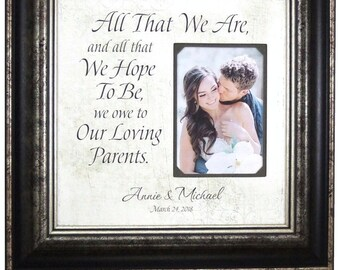 Parents Wedding Gift, Father of the Bride Gift, Wedding Thank You for Mom and Dad, All That We Are, 16x16