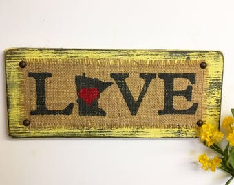Minnesota Rustic Sign, MN Burlap Sign, Distressed, Lake House Sign, L,O,V,E State Sign, Primitive Burlap Sign, MN Love State Sign, Cabin