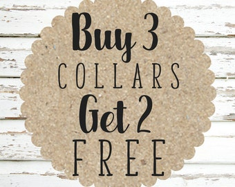 Buy 3, Get 2 Dog Collar Promo
