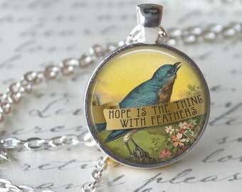 "EMILY DICKINSON quote "" Hope is the Thing with Feathers."" Necklace Quote Glass Pendant Literary Quote handmade Pendant Literary Jewelry"