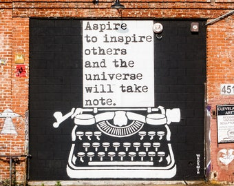 Arts District Los Angeles Photography Print, Street Art, Graffiti, Inspirational Quote, Downtown Los Angeles