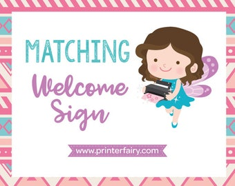 Matching Welcome Sign, Welcome to the party Sign. Extra fee
