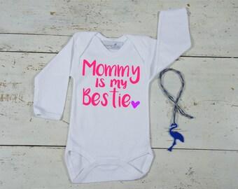 Mommy is my Bestie Onesie - Mommy and Me - Baby Girl Bodysuit - Cute Onesie - Baby Shower Gift - Trendy Onesie - Baby Onesie - Best Friends