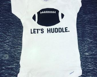 Let's Huddle.