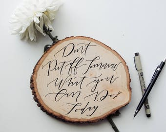 Woodslice Art Piece // Custom Hand Lettered Decor