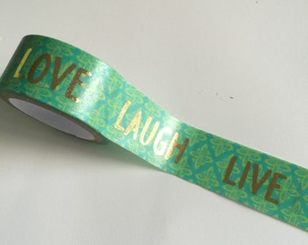 LIVE LAUGH LOVE Washi Tape Gold Foil Words Crafting Roll Lime + Teal with Metallic Foiled Phrases Planner crafts planners blue green pattern