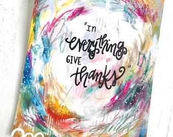 In Everything Give Thanks 8.5x11 inch Art Print / Autumn Inspired Decor / Colorful Fall Art / Thankful Art
