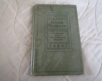 1901 ** Greek Sculpture ** Estelle M Hurll ** ex library book ** sj