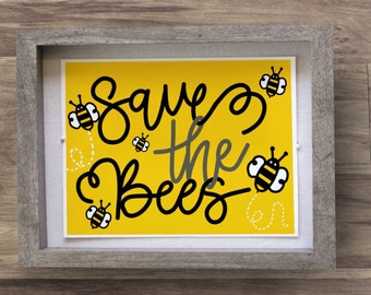 Printable Wall Art: Save The Bees, Hand Lettering, Inspirational, Art Print Download
