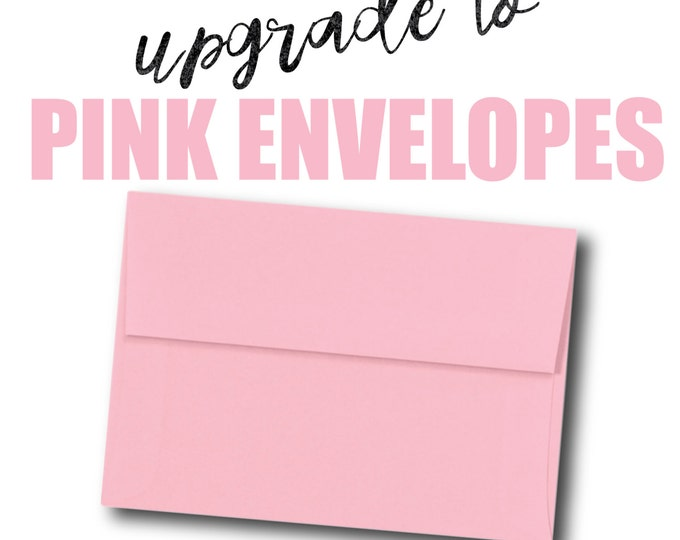 Upgrade your envelopes to matte PINK.