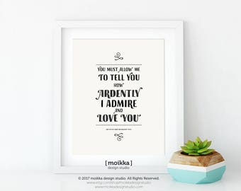 Literary Quote, Jane Austen, Pride and Prejudice, Ardently I Admire and Love You, Wall Art, Book Lovers, Instant Download