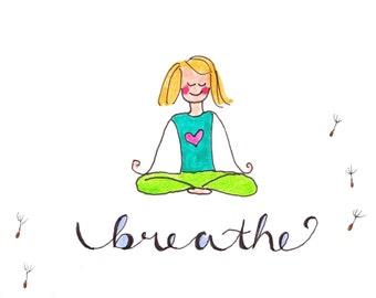 yoga art print, breathe art print, gift for her art print, yoga lover art print, self care art print, cute drawing breathe