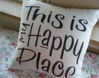Pillow Cover - This is My Happy Place