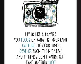Life is Like A Camera Quote - Unframed Print