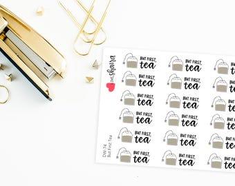 But First Tea | Tea Addict, Tea Lover, Tea Stickers, Tea Bag Stickers, Hot Tea, Afternoon Tea - Hand Drawn, Hand Lettered Planner Stickers