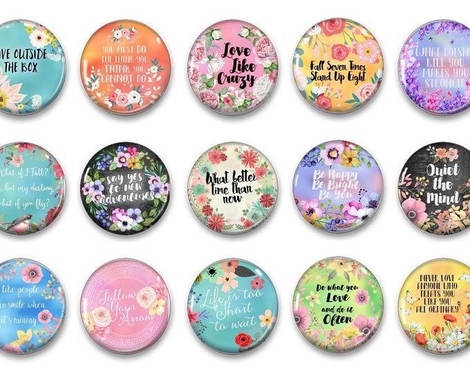Inspirational Quote - Refrigerator Magnets - Party Favors - Gifts for Mom - Fridge Magnets - Cubicle Decor - Kitchen Decor - Magnets - Pins