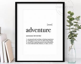 Adventure Dictionary Definition Meaning, PRINTABLE Wall Art, Adventure, Travel Wanderlust Explorer Quote, Black Type, Digital Poster Print