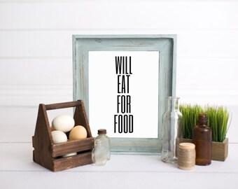 Will Eat For Food  // Printable // Digital Art // Typography // Subway Art