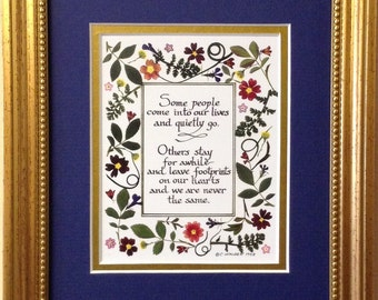 Some People come into our lives ....gift for friend wall art easel art inspirational art calligraphy thank you gifts