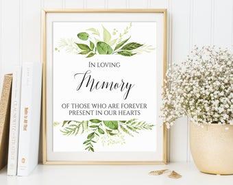 In Loving memory, In Loving Memory Wedding Sign, Memorial Sign, Memorial Table Sign, Remembrance Sign, Memory Sign, Greenery Memory Sign, C8