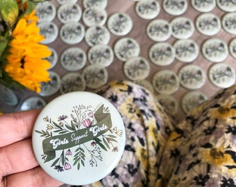 Girls Support Girls!! Pinback Button