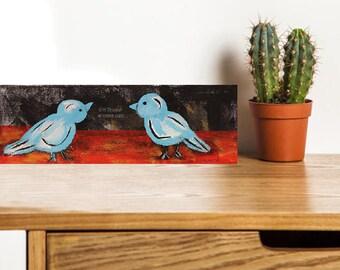 Two Blue Birds, Original Art, Bird Painting, Blue Bird Painting,  Bird Art, Winjimir, Home Decor, Office Art, Wall Art, Gift, 4x12, Art