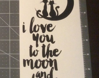 I Love You to the Moon Vinyl Adhesive Decal