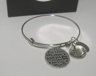 Hand stamped jewelry, personalized bracelet, For I know the Plans I have for you, Custom hand stamped, religious bangle, Jeremiah 29:11