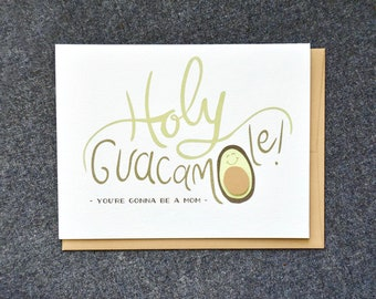 Holy Guacamole - new mom