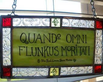 Quando Omni Flunkus Moritati Possum Lodge Motto in stained glass!